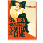 Los carteles de cine prohibidos por la censura de Franco
